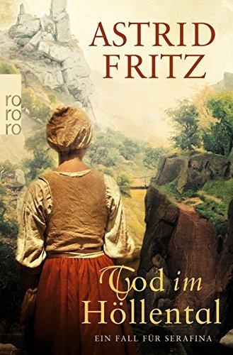 Fritz, Astrid: Tod im Höllental (Serafina, Band 4)