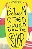 Between the Buyer and the Seller