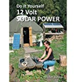 [ DO IT YOURSELF 12 VOLT SOLAR POWER (REVISED, UPDATED) ] by Daniek, Michel ( Author) Aug-2013 [ Paperback ]