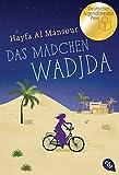 Das Mädchen Wadjda - Hayfa Al Mansour
