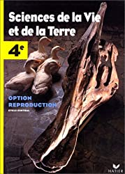 Sciences de la Vie et de laTerre 4e : Option reproduction