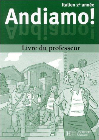 Andiamo ! Italien, 2e année : Livre du professeur