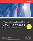 Oracle Database 10g New Features (Osborne Oracle Press Series)