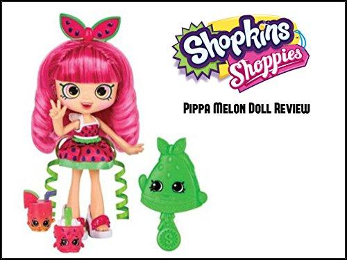Review: Shopkins Shoppies Doll Reviews