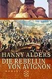 Die Rebellin von Avignon: Roman bei Amazon kaufen