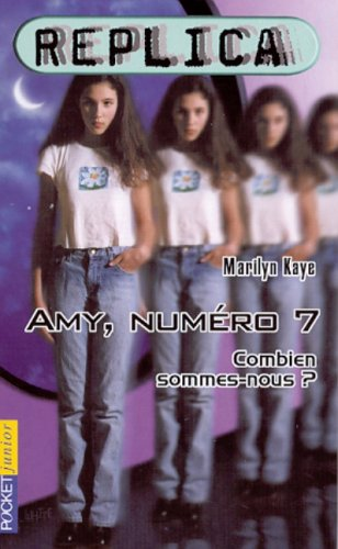 Replica, tome 1 : Amy Number Seven par Kaye