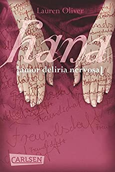 Hana (Amor-Trilogie) von [Oliver, Lauren]