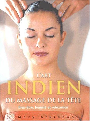 L'art indien du massage de la tête