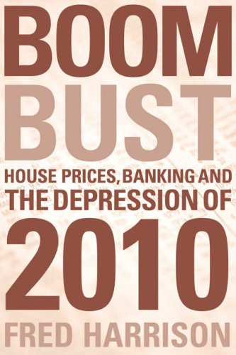 boom-bust-house-prices-banking-and-the-depression-of-2010