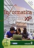 Informatica senza problemi XP. Per gli Ist. tecnici. Con espansione online: 2