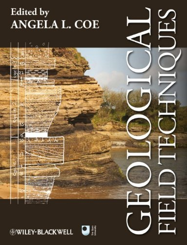 Geological Field Techniques by Angela L. Coe (Editor) (8-Oct-2010) Paperback