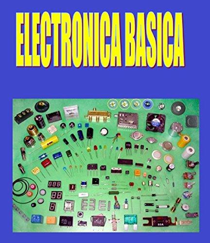 ELECTRÓNICA BÁSICA FÁCIL: Electrónica Básica Fácil de Aprender  por Ernesto Rodriguez