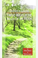 On Foot in Sonoma Paperback