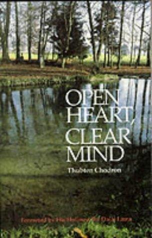 Open Heart, Clear Mind par Thubten Chodron
