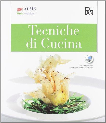 Tecniche di cucina-Pasticceria di base. Per gli Ist. alberghieri (Alma-Plan)