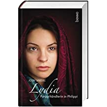 Lydia: Purpurhändlerin in Philippi