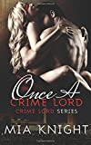Once A Crime Lord: Volume 3 (Crime Lord Series)