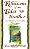 Reflections of an Elder Brother