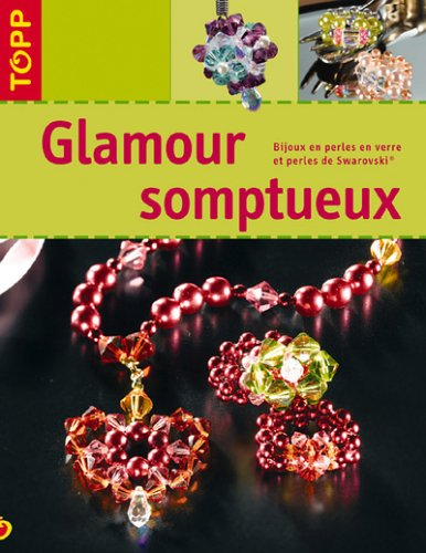 Glamour somptueux par Angelika Ruh