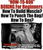 How To Box | About Boxing | Boxing For Beginners