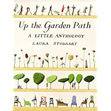 Up The Garden Path: A Little Anthology