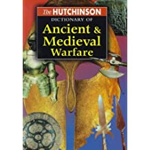 Dictionary of Ancient & Medieval Warfare (Helicon history)