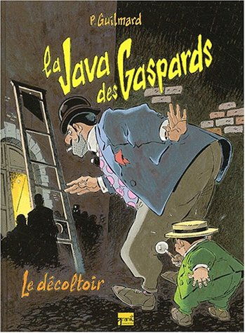 La Java des Gaspards, tome 2