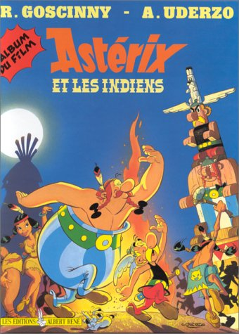 Astérix et les Indiens : L'album du film