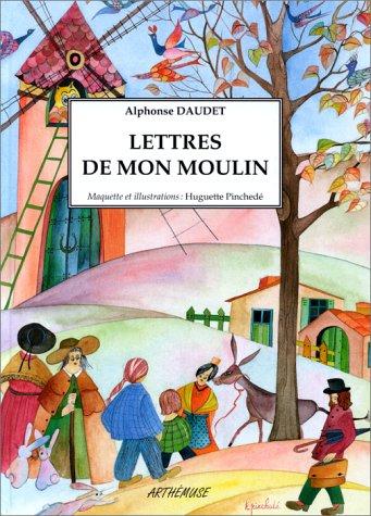 Les Lettres de mon moulin par Alphonse Daudet