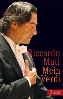 Riccardo Muti, Mein Verdi von [Muti, Riccardo]