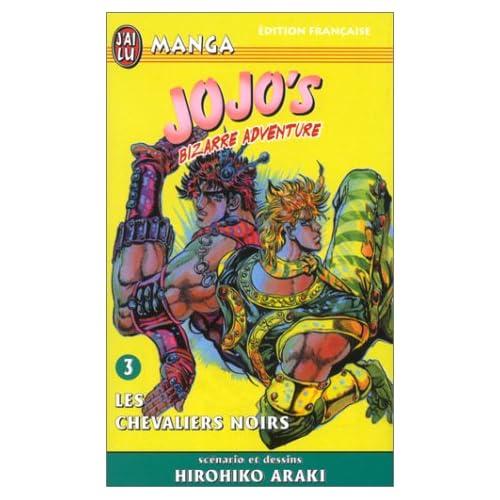 Jojo's bizarre adventure, tome 3 : Les Chevaliers noirs
