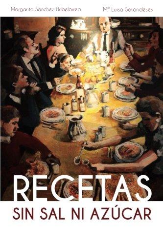 Descargar Libro Recetas Sin Sal Ni Azucar de Margarita Sanchez Uribelarrea