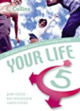 Your Life – Student's Book 5