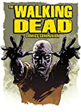 The Walking Dead : Companion to the Comic Series (English Edition)