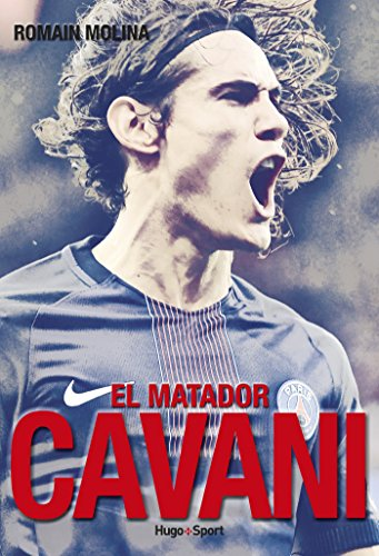 Cavani, el matador par Romain Molina