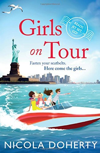 Girls on Tour: A deliciously fun laugh-out-loud summer read by Nicola Doherty (2015-04-23)