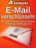 c't kompakt: E-Mail verschlüsseln: Wie man vertrauliche Kommunikation mit PGP und S/MIME absichert