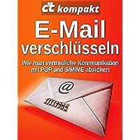 c't kompakt: E-Mail verschlüsseln: Wie man vertrauliche Kommunikation mit PGP und S/MIME absichert (German Edition)