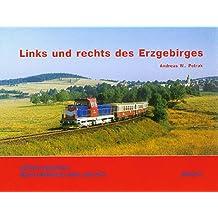 Links und rechts des Erzgebirges (Durch Böhmens Hain und Flur, Band 2)