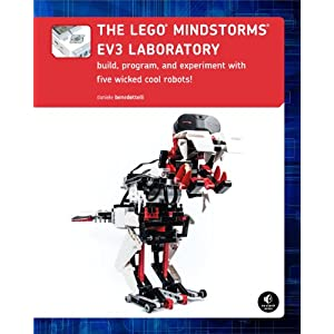 The LEGO MINDSTORMS EV3 Laboratory: Build, Program, and Experiment with Five Wicked C