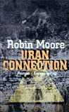 Robin Moore: Uran Connection
