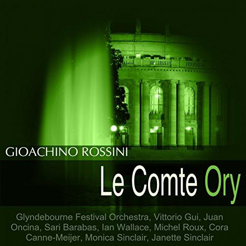 """Le Comte Ory, Acte I: """"Je vais revoir la beaute"""""""