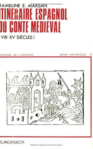 Itinéraire espagnol du conte médiéval, VIIIe-XVe siècles