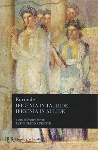 Ifigenia in Tauride-Ifigenia in Aulide