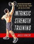 Intrinsic Strength Training: A Breakt...