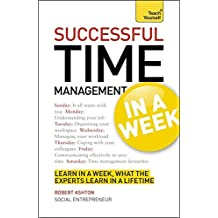 Successful Time Management in a Week (Teach Yourself) by Robert Ashton (2012-05-25)