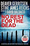 No Rest for the Dead by Jeffrey Deaver (2012-11-22) - Jeffrey Deaver;David Baldacci;Alexander McCall Smith;Kathy Reichs;et al