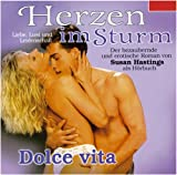 Herzen im Sturm / Dolce vita - Susan Hastings