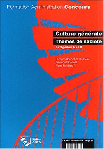 Culture générale, thèmes de société, catégorie A et B