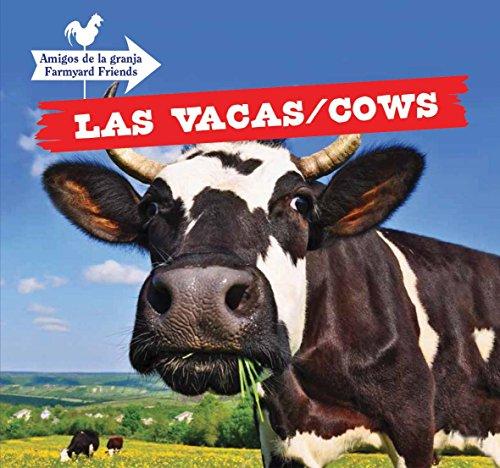 Las Vacas/Cows (Amigos de la granja/Farmyard Friends) por Maddie Gibbs